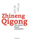 Zhineng Qigong: The science, theory and practice Cover Image