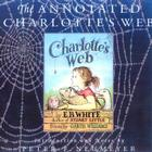 The Annotated Charlotte's Web Cover Image