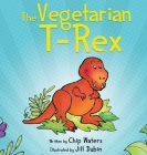 The Vegetarian T-Rex Cover Image