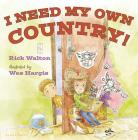I Need My Own Country! Cover Image