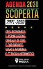 Agenda 2030 Scoperta (2021-2050): Crisi Economica e Iperinflazione, Carenza di Cibo e Carburante, Guerre Mondiali e Attacchi Informatici (Il Grande Re Cover Image