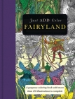 Fairyland: Gorgeous Coloring Books with More Than 120 Illustrations to Complete (Just Add Color) Cover Image