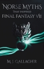 Norse Myths That Inspired Final Fantasy VII Cover Image