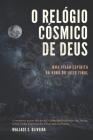 O Relógio Cósmico de Deus: Uma Visão Espírita da Hora do Juízo Final Cover Image