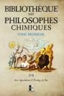 Bibliothèque des Philosophes Chimiques: Tome III Cover Image