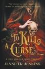 To Kill a Curse Cover Image