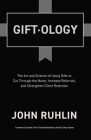 Giftology: The Art and Science of Using Gifts to Cut Through the Noise, Increase Referrals, and Strengthen Client Retention Cover Image