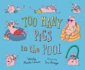 Too Many Pigs in the Pool Cover Image