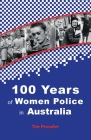 One Hundred Years of Women Police in Australia Cover Image
