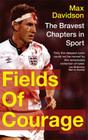 Fields of Courage: The Bravest Chapters in Sport Cover Image