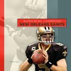 Super Bowl Champions: New Orleans Saints Cover Image