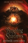 Burning Shadows: Order of the Krigers, Book 2 Cover Image