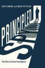 Principled Spying: The Ethics of Secret Intelligence Cover Image
