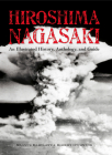 Hiroshima and Nagasaki: An Illustrated History Anthology and Guide Cover Image
