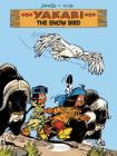 The Snow Bird (Yakari) Cover Image