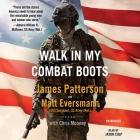 Walk in My Combat Boots: True Stories from America's Bravest Warriors Cover Image
