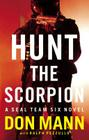 SEAL Team Six: Hunt the Scorpion (A Thomas Crocker Thriller #2) Cover Image