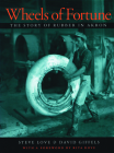 Wheels of Fortune: The Story of Rubber in Akron (Ohio History and Culture) Cover Image