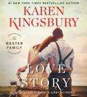 Love Story: A Novel (The Baxter Family) Cover Image