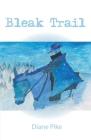 Bleak Trail Cover Image