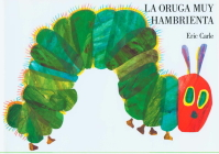 La oruga muy hambrienta: Spanish board book Cover Image