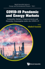 Covid-19 Pandemic and Energy Markets: Commodity Markets, Cryptocurrencies and Electricity Consumption Under the Covid-19 Cover Image