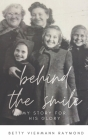 Behind the Smile: My Story for His Glory Cover Image