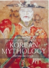An Illustrated Guide to Korean Mythology Cover Image