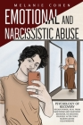 Emotional and Narcissistic Abuse: Psychology of Recovery - Regain Power, Heal from Narcissism and Narcissist Behavior, Re-discover Yourself after Toxi Cover Image
