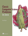 Classic Computer Science Problems in Java Cover Image