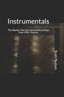 Instrumentals: The Number One Instrumental Recordings from 1950-Present Cover Image