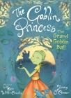 The Goblin Princess: The Grand Goblin Ball Cover Image
