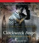 Clockwork Angel (The Infernal Devices #1) Cover Image
