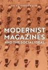 Modernist Magazines and the Social Ideal (Criminal Practice) Cover Image