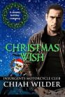 Christmas Wish: Insurgents Motorcycle Club Cover Image