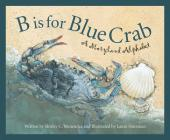 B Is for Blue Crab: A Maryland (Discover America State by State) Cover Image