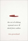 The Art of Editing: Raymond Carver and David Foster Wallace Cover Image