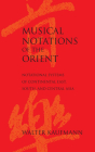 Musical Notations of the Orient: Notational Systems of Continental East, South, and Central Asia Cover Image