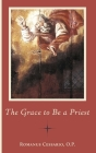 The Grace to Be a Priest Cover Image