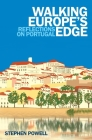 Walking Europe's Edge: Reflections on Portugal Cover Image