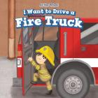I Want to Drive a Fire Truck (At the Wheel) Cover Image