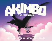 Akimbo the Pterosaur Cover Image