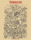 Tarocchi Libro da Colorare per Adulti 1, 2 & 3 Cover Image