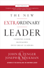 The New Extraordinary Leader: Turning Good Managers Into Great Leaders Cover Image
