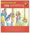 Say Something: 10th Anniversary Edition Cover Image