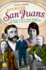 Notorious San Juans: Wicked Tales from Ouray, San Juan and La Plata Counties Cover Image