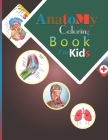 Anatomy coloring book for Kids: Medical coloring And Activity book for children's Cover Image