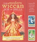 The Modern Wiccan Box of Spells: Includes 52 enchanting cards and a 64-page illustrated spell book Cover Image