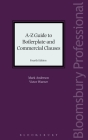 A-Z Guide to Boilerplate and Commercial Clauses: Fourth Edition Cover Image