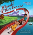 Whoosh! There They Go!: A Slide-tacular Adventure Cover Image